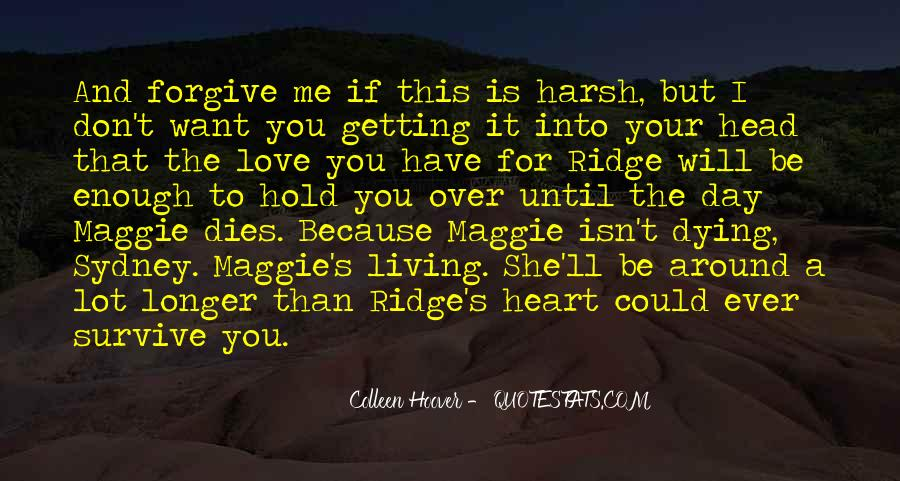 If I Could Love You Quotes #120957