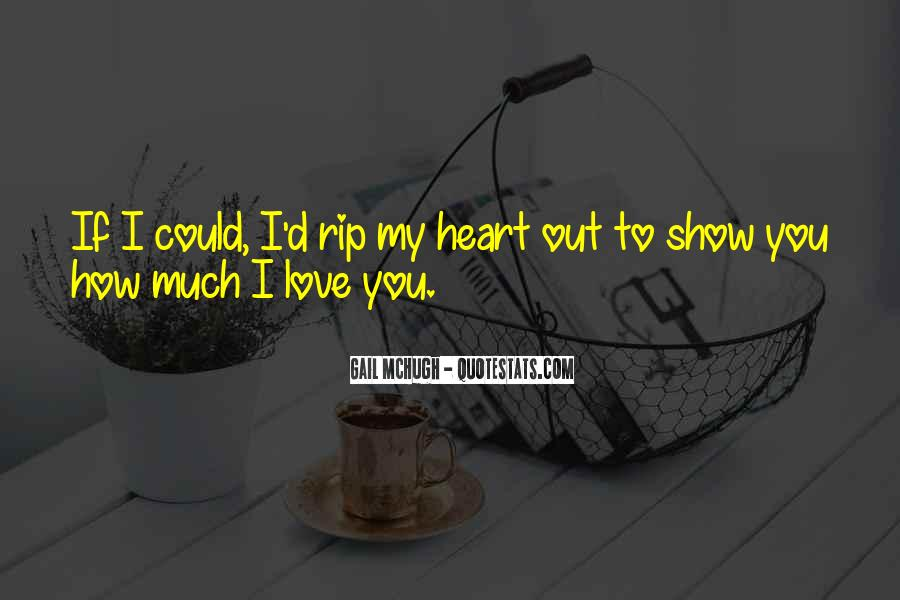 If I Could Love You Quotes #195681
