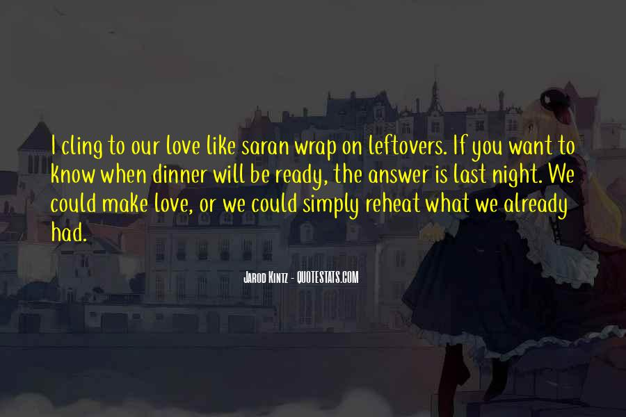 If I Could Love You Quotes #219941