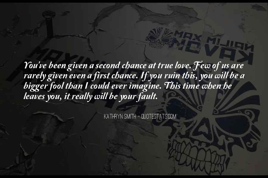 If I Could Love You Quotes #300910
