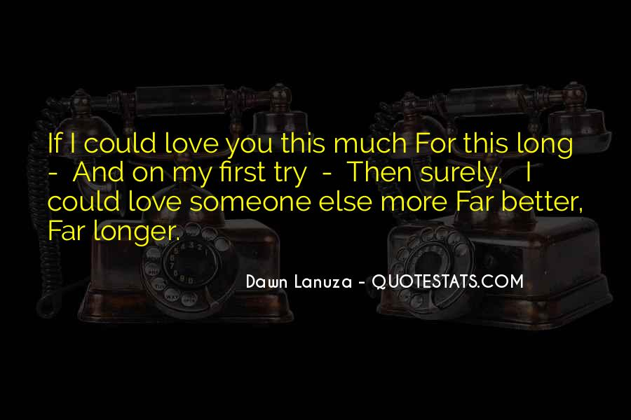 If I Could Love You Quotes #386719