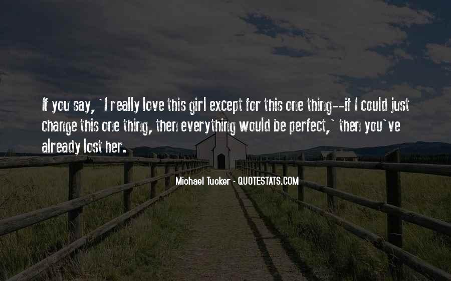 If I Could Love You Quotes #482042