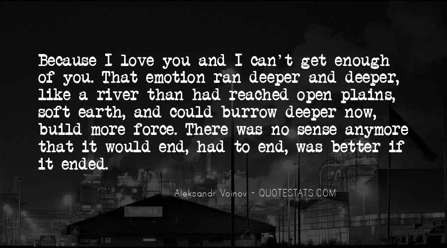 If I Could Love You Quotes #605516
