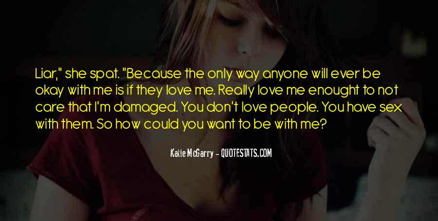 If I Could Love You Quotes #617273
