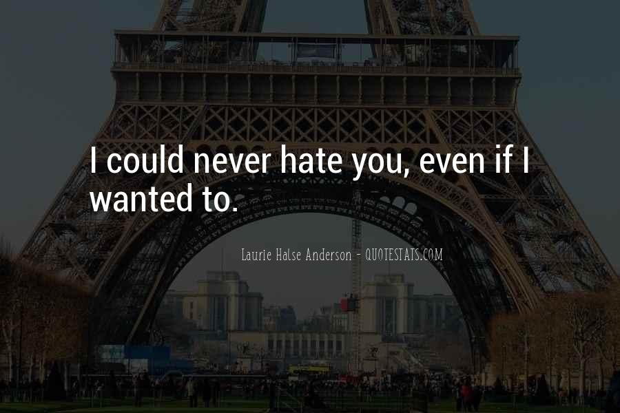 If I Could Love You Quotes #671350