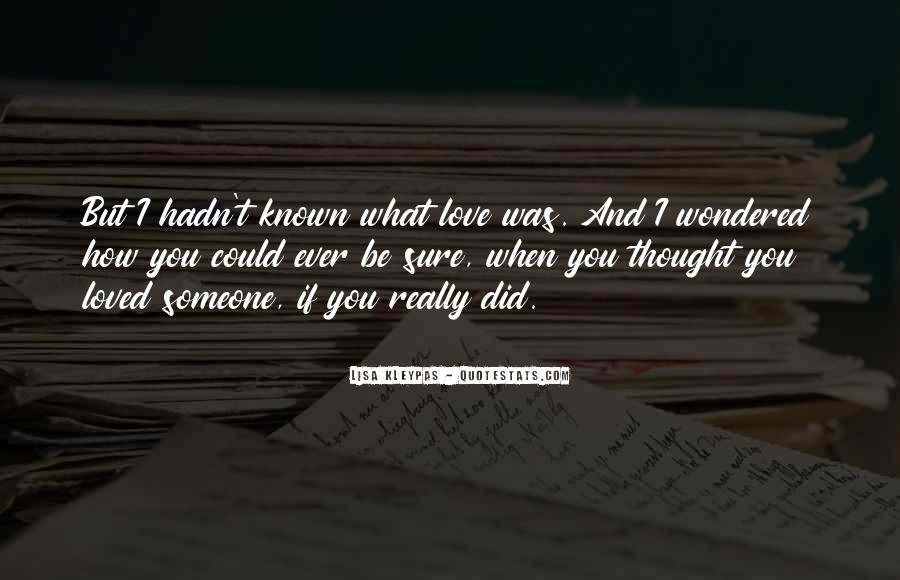 If I Could Love You Quotes #739084