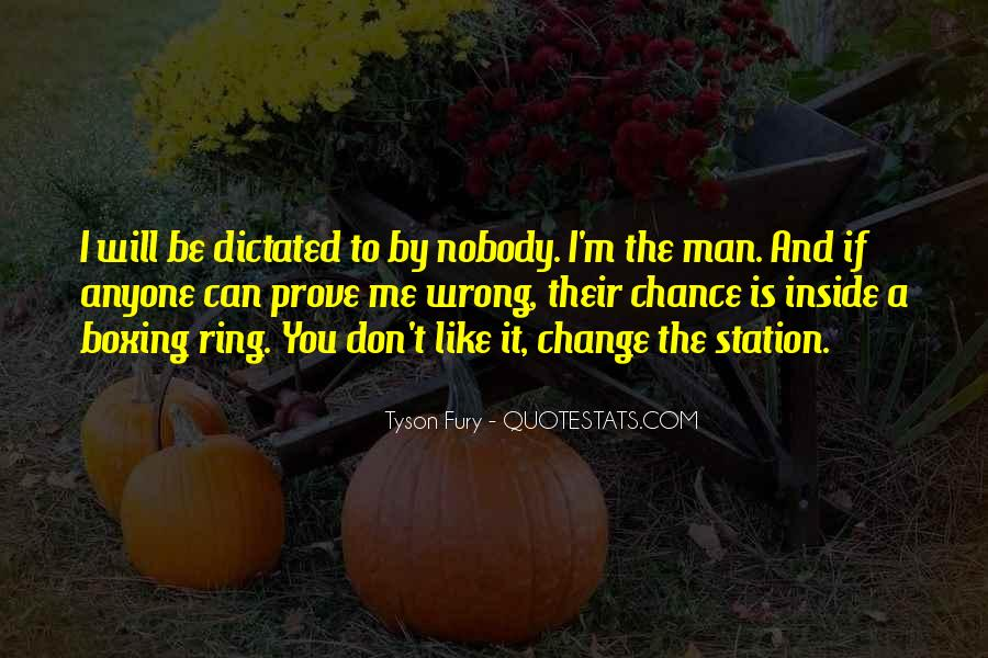 If I Don't Like You Quotes #291054