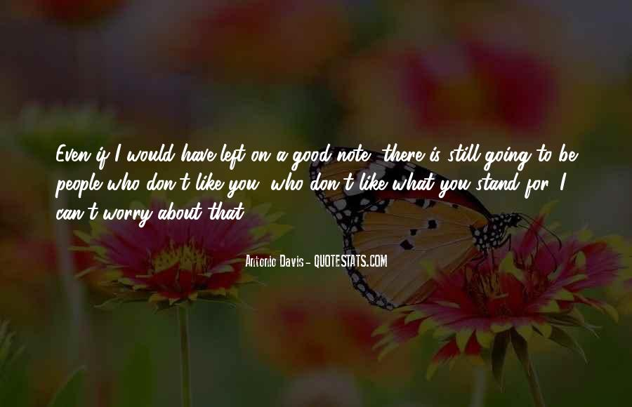 If I Don't Like You Quotes #32243