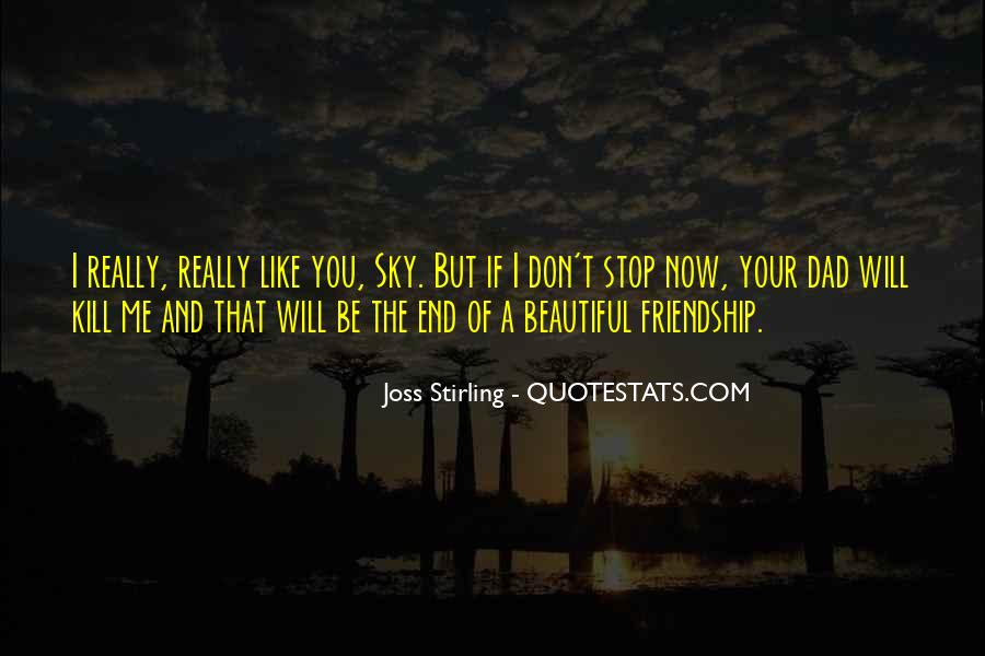 If I Don't Like You Quotes #729878