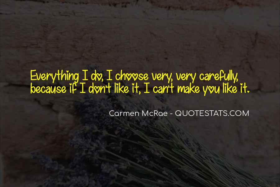 If I Don't Like You Quotes #73990