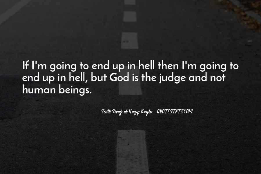 If I Going To Hell Quotes #1076541