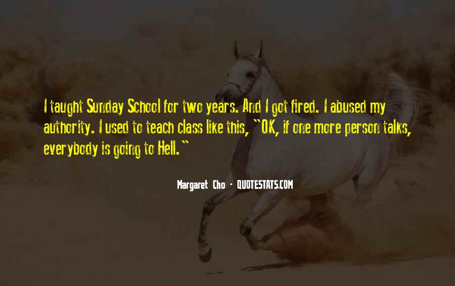 If I Going To Hell Quotes #1084188