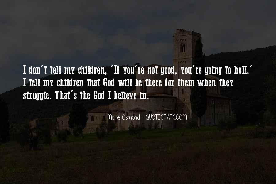 If I Going To Hell Quotes #1226785