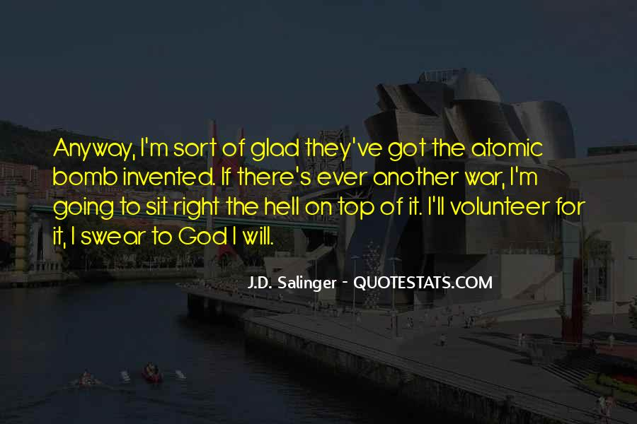 If I Going To Hell Quotes #1347012