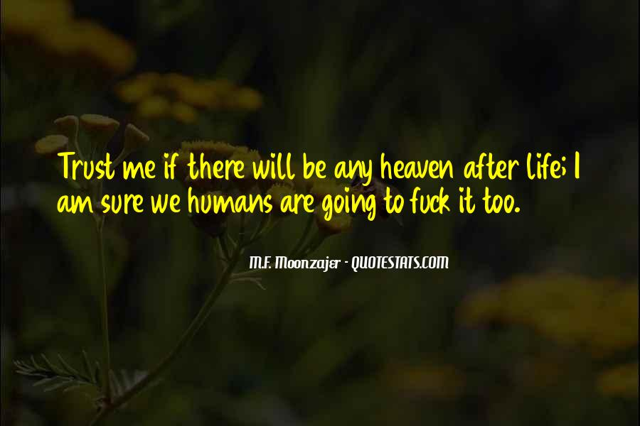 If I Going To Hell Quotes #1501642