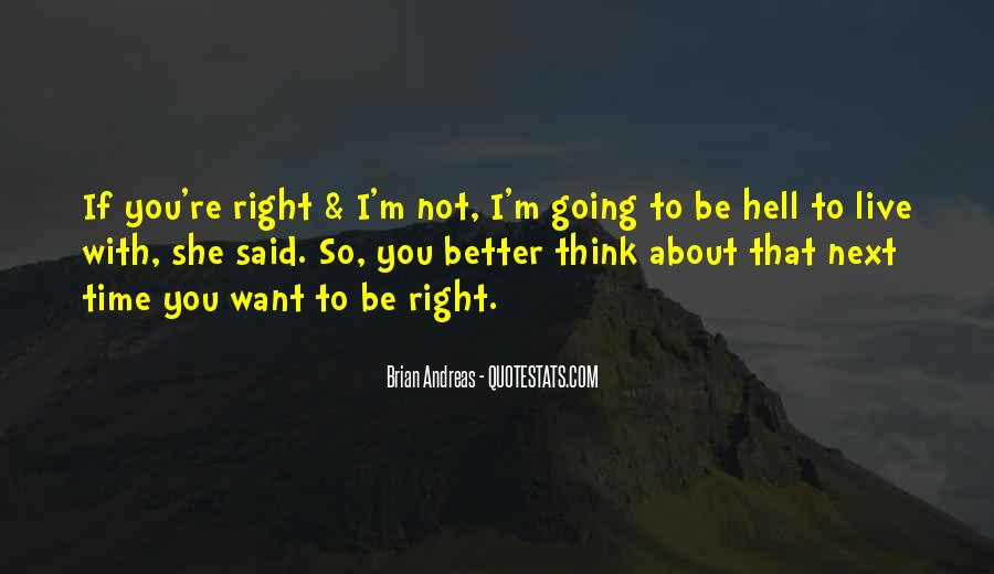 If I Going To Hell Quotes #1581254