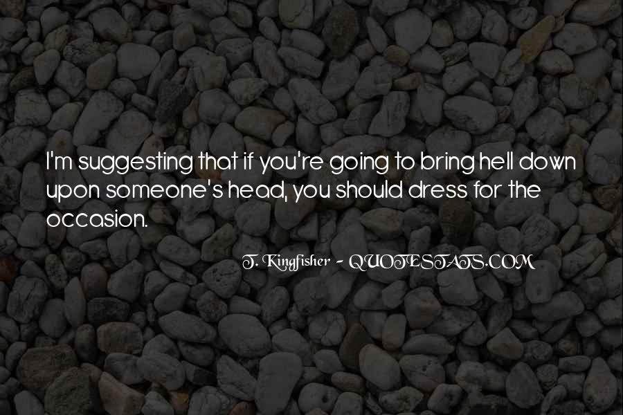 If I Going To Hell Quotes #1654635