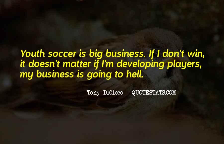 If I Going To Hell Quotes #514650