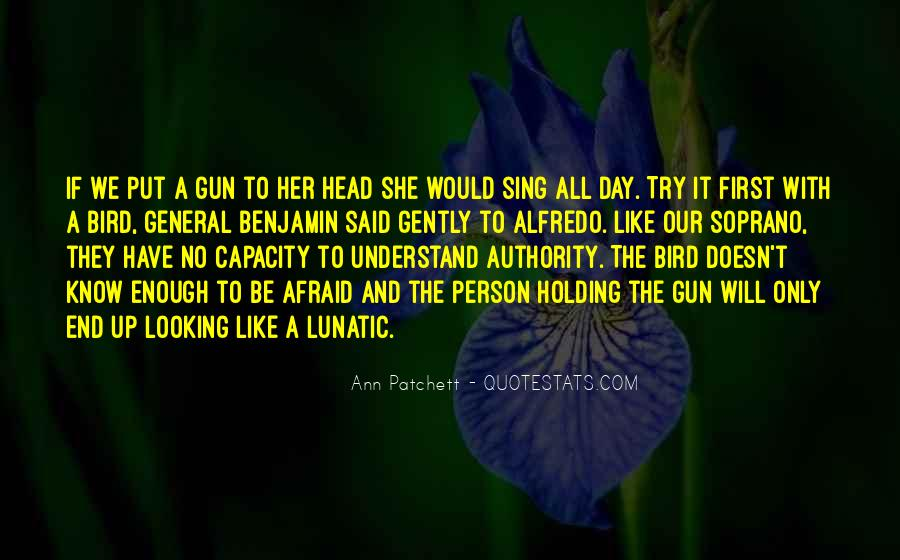 If I Had A Gun Quotes #10118
