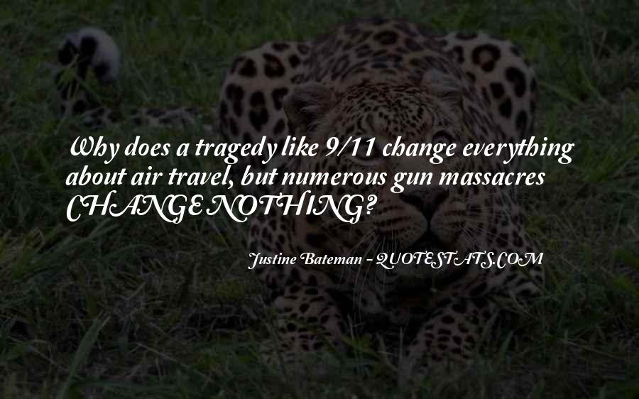 If I Had A Gun Quotes #11959