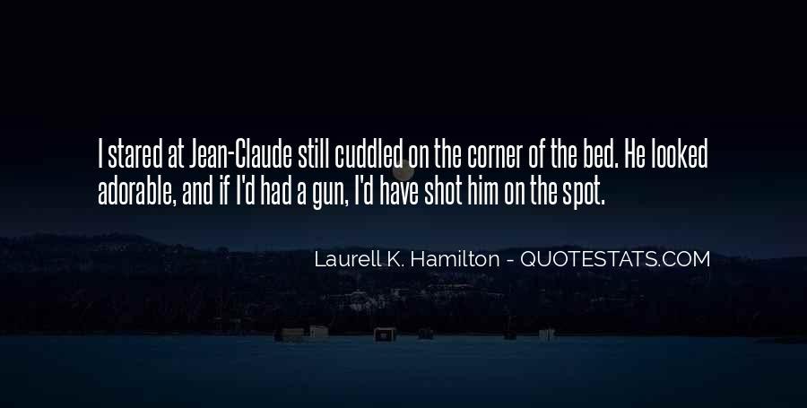If I Had A Gun Quotes #1218455
