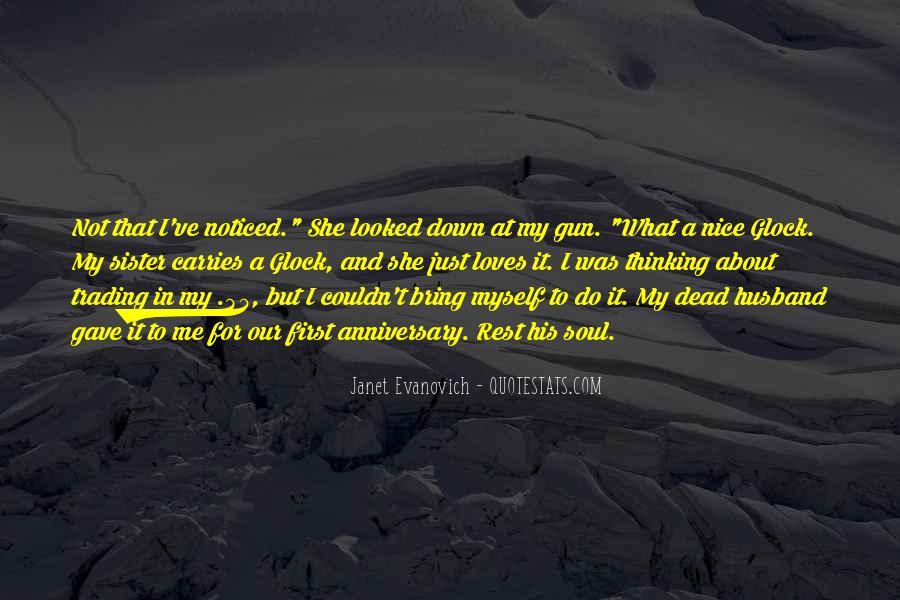 If I Had A Gun Quotes #12224