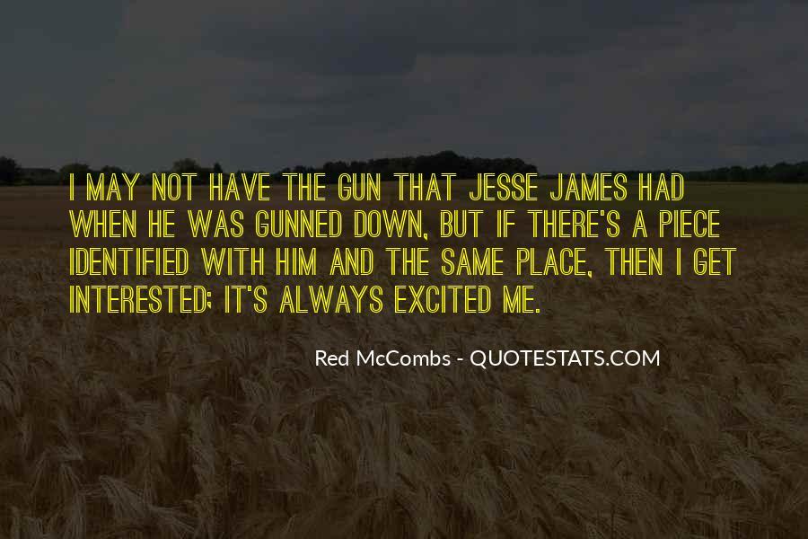 If I Had A Gun Quotes #1359332