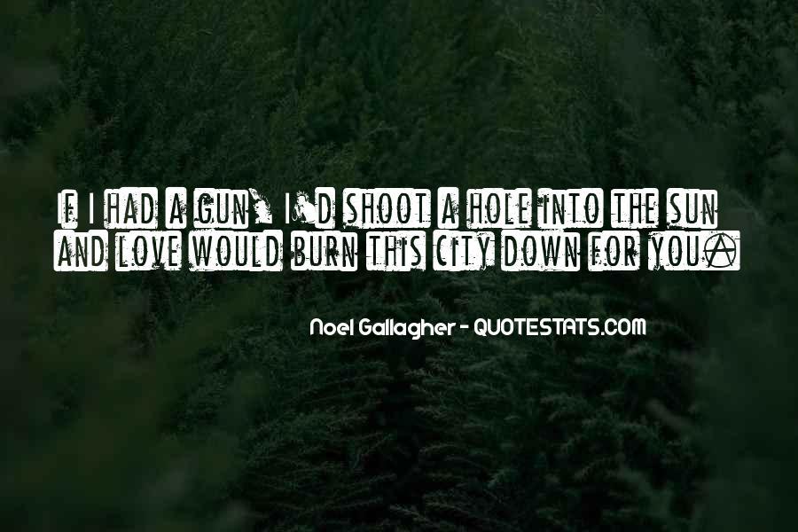 If I Had A Gun Quotes #1379459