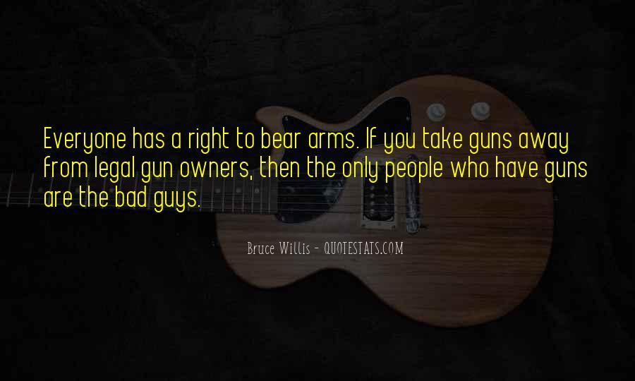 If I Had A Gun Quotes #1706