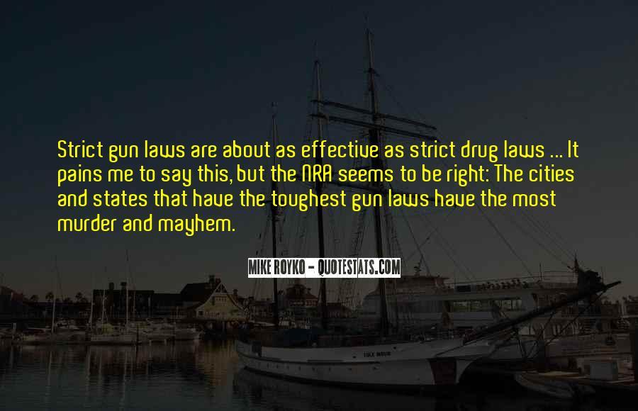 If I Had A Gun Quotes #19820