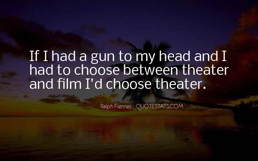If I Had A Gun Quotes #32867