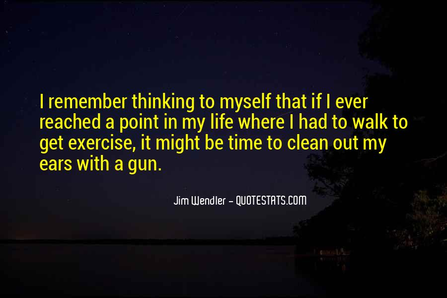 If I Had A Gun Quotes #588050