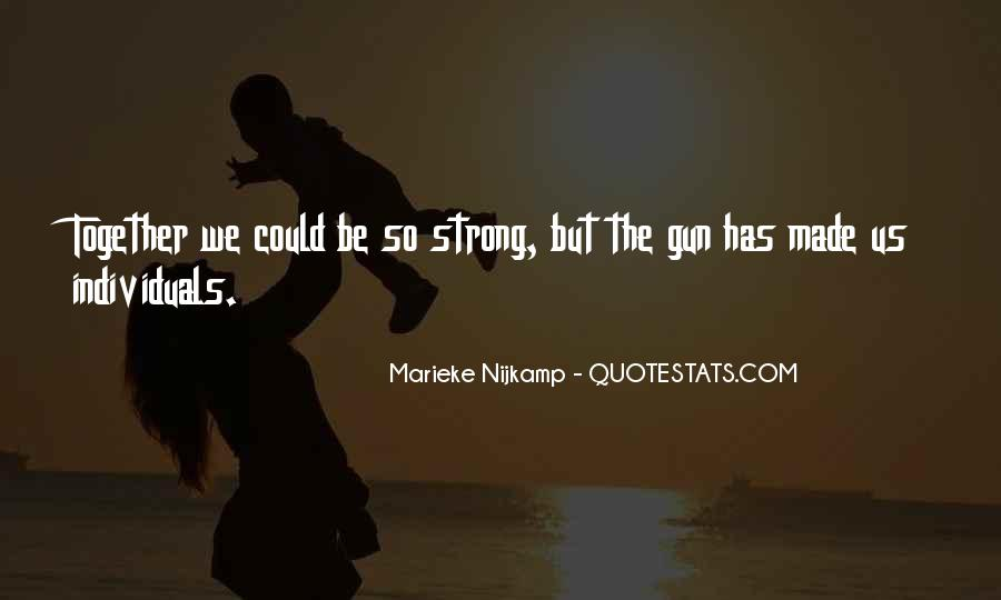If I Had A Gun Quotes #8301