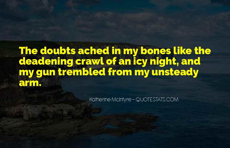 If I Had A Gun Quotes #8382