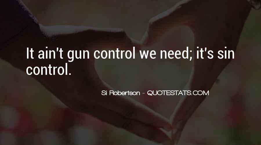 If I Had A Gun Quotes #9283