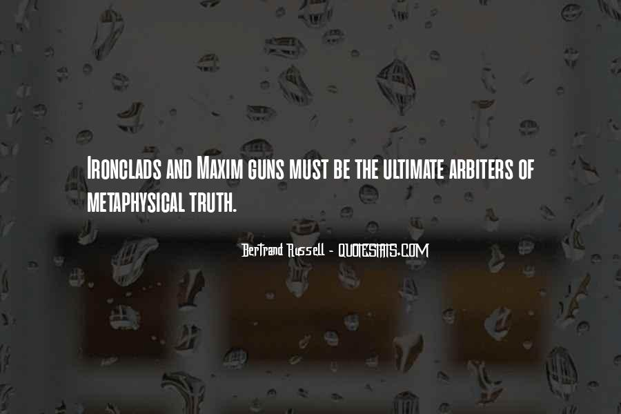 If I Had A Gun Quotes #9503