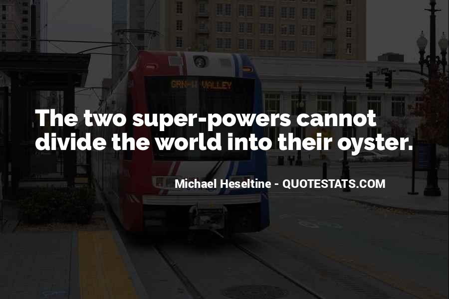 If I Had Super Powers Quotes #1015099