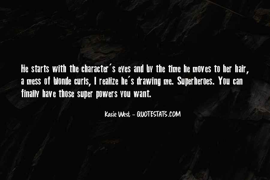 If I Had Super Powers Quotes #345651