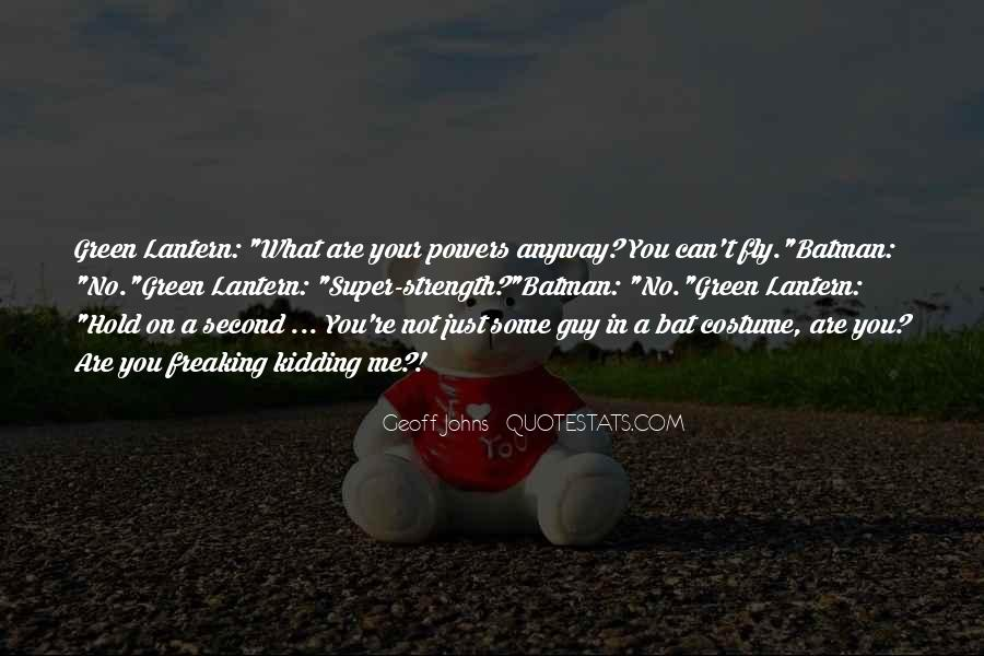 If I Had Super Powers Quotes #55845