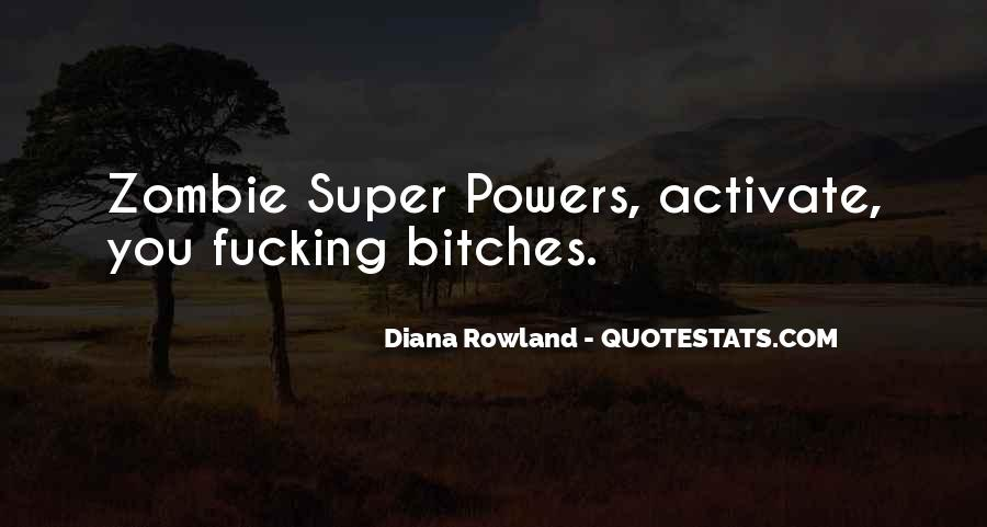 If I Had Super Powers Quotes #786455
