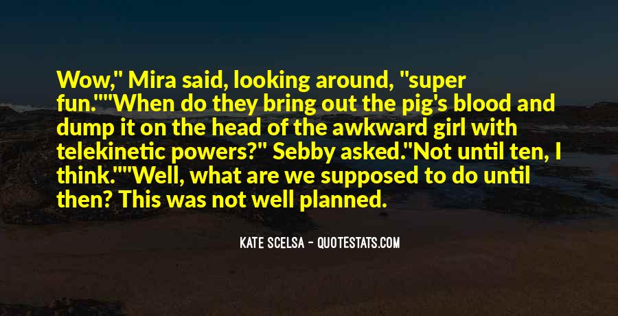 If I Had Super Powers Quotes #968090
