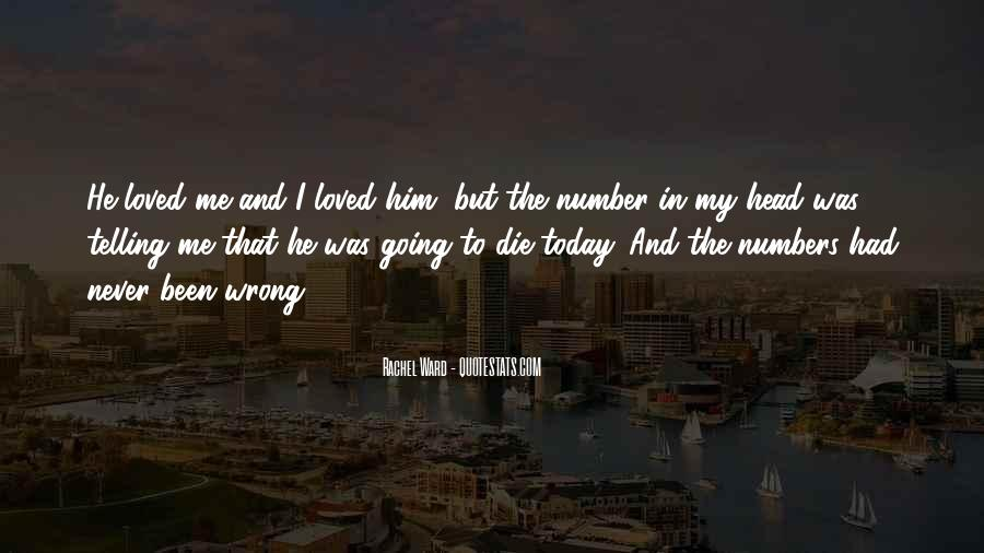 If I Should Die Today Quotes #228200