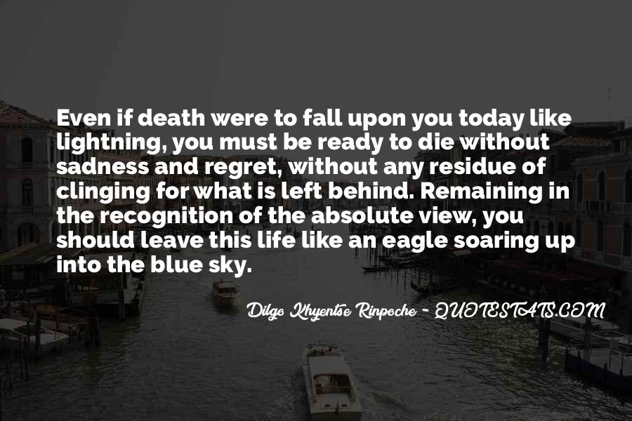 If I Should Die Today Quotes #238114