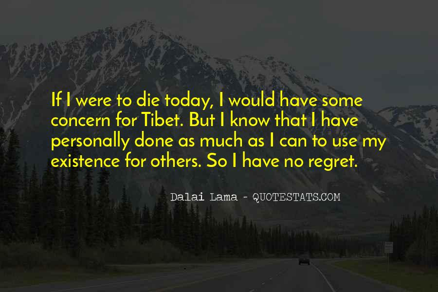 If I Should Die Today Quotes #275813