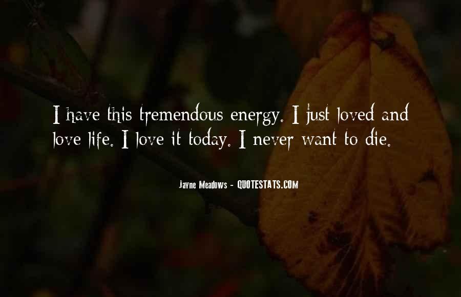 If I Should Die Today Quotes #343094