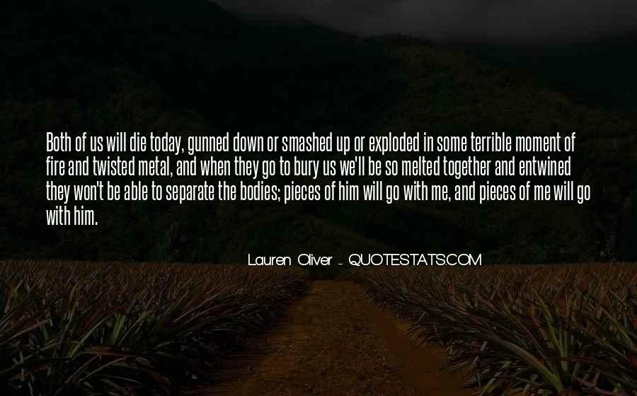 If I Should Die Today Quotes #359824