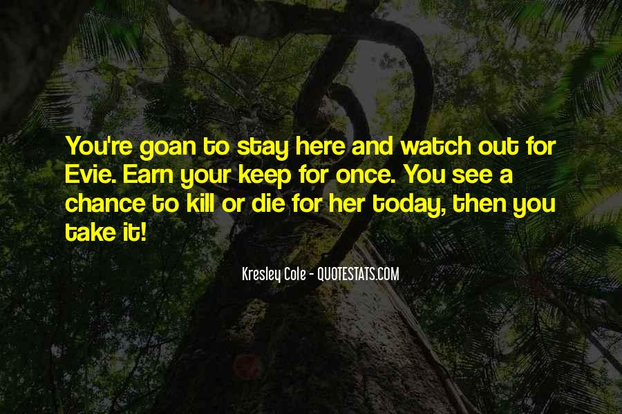 If I Should Die Today Quotes #388385