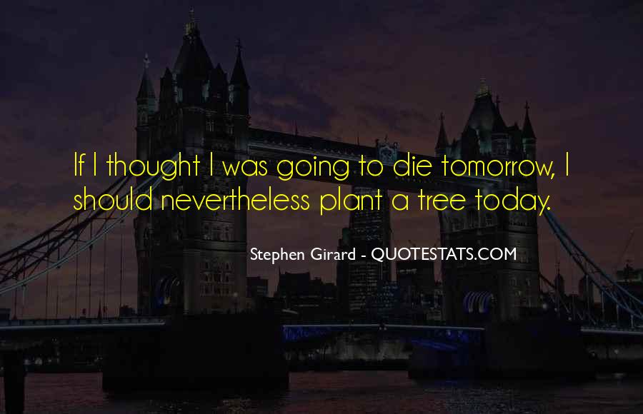 If I Should Die Today Quotes #564005