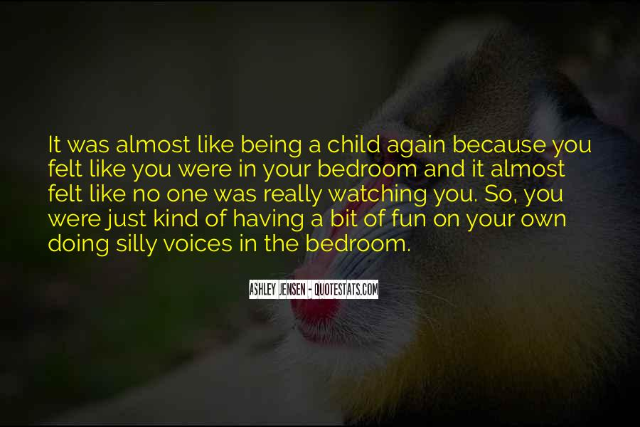 If I Were A Child Again Quotes #867