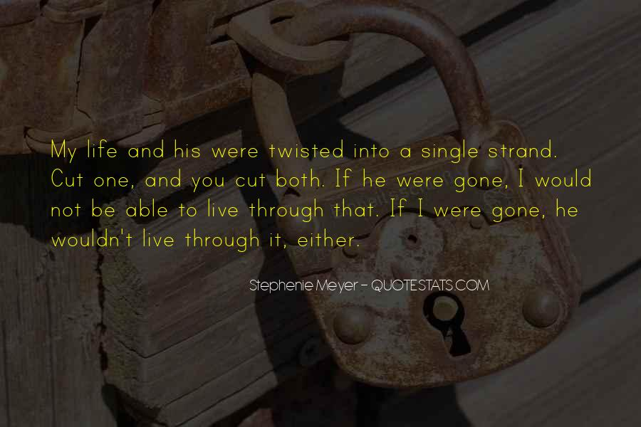 If I Were Gone Quotes #614250